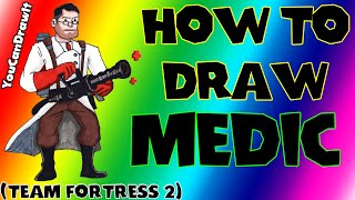 How To Draw Medic from Team Fortress 2 ✎ YouCanDrawIt ツ 1080p HD