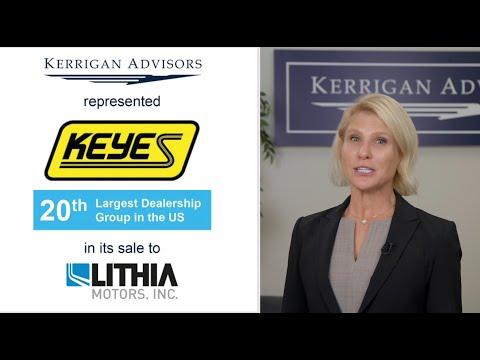 Kerrigan Advisors Represents Keyes Automotive Group in Sale to Lithia Motors - YouTube