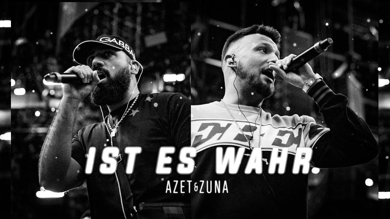 AZET & ZUNA — IST ES WAHR (prod. by LUCRY & JUGGLERZ)