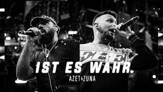 AZET & ZUNA - IST ES WAHR (prod. by LUCRY & JUGGLERZ)