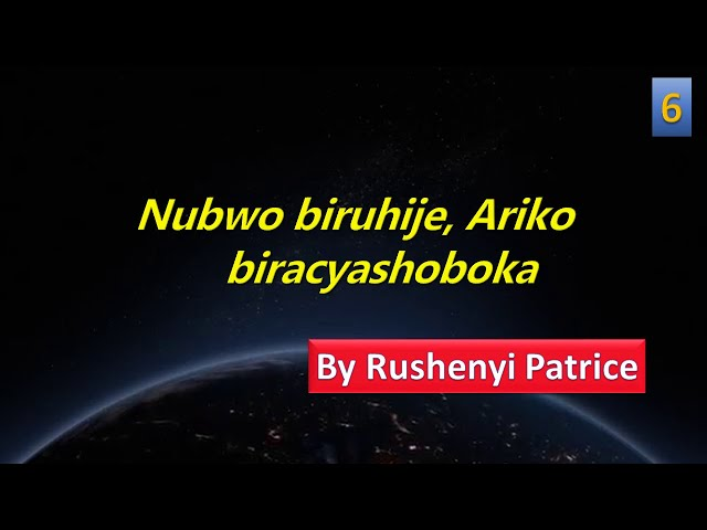Nubwo biruhije, Ariko biracyashoboka | by Rushenyi Patrice | Amavuna 6