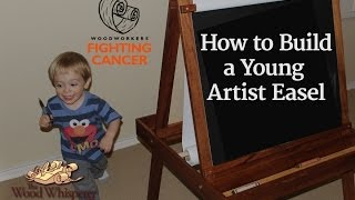 211 - Young Artist's Easel - Woodworkers Fighting Cancer 2013