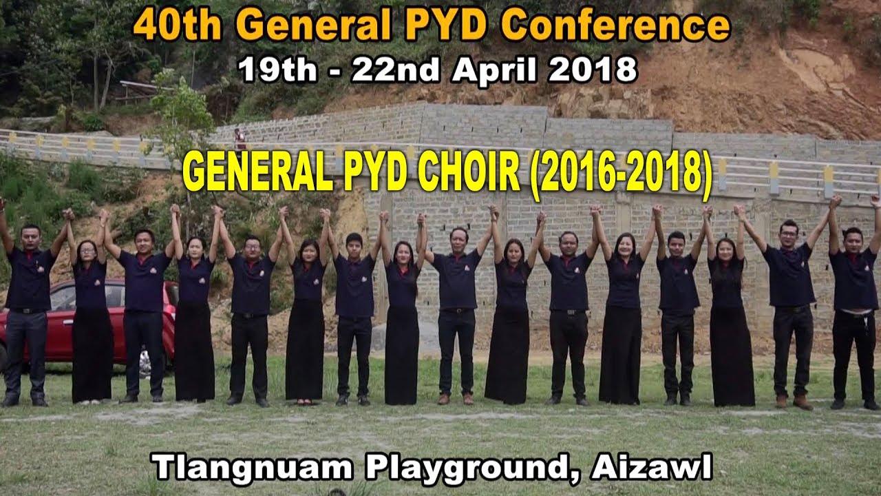 General PYD Choir (2016-2018) - Thlarauvah awm rawh u (Official Video)