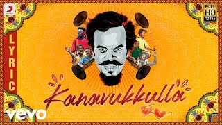 Anthony Daasan - Kanavukulla Lyric | Tamil Pop Songs 2019 | Tamil Folk Songs