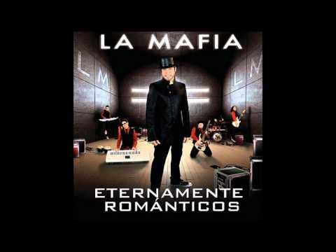 La Mafia - No Lo Haré