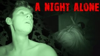 Repeat youtube video A Night Alone In My House - My Brother's Reaction - Real Paranormal Activity Part 46