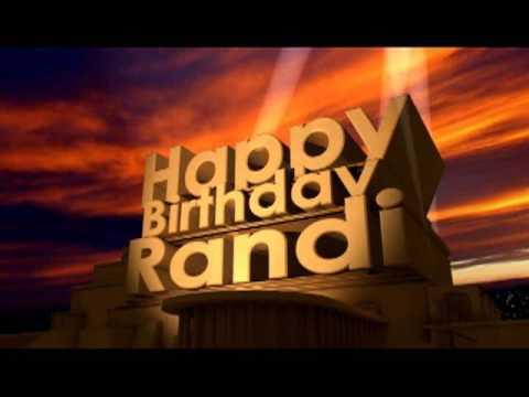Happy Birthday Randi Youtube