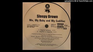 Sleepy Brown - Me, My Baby and My Cadillac (Acapella)