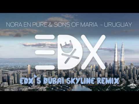 Nora En Pure & Sons Of Maria - Uruguay (EDX's Dubai Skyline Remix) - HQ