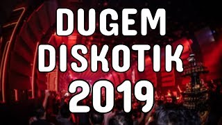 DUGEM DISKOTIK 2019 || DJ SUPER BASS TERBARU 2019 [ DJ YOSRA REMIX ]
