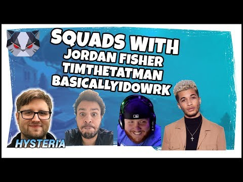 Hysteria | Fortnite Battle Royale - Squads with Jordan Fisher, TimtheTatman, and BasicallyIdoWrk