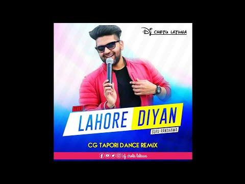 Lagdi Lahore Diyan_Guru Randhawa (Cg Tapori Dance Remix) Dj Chotu Latuwa 2k18