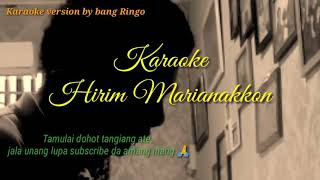 Hirim Marianakkon || Dipopulerkan oleh Anita Manullang