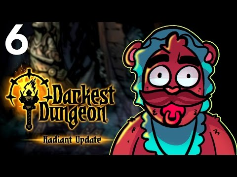 Baer Plays Darkest Dungeon - Radiant Mode (Ep. 6)