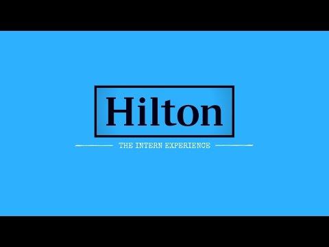 Hilton - The Intern Experience