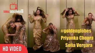 Priyanka Chopra And Sofía Vergara | 74th Golden Globe Awards