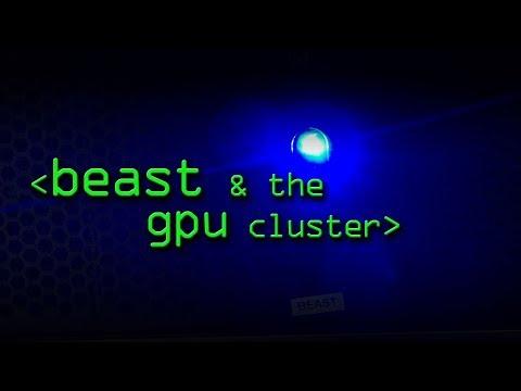 BEAST & The GPU Cluster - Computerphile