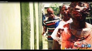 NIGERIAN ZOMBIE (FatboizComedy)