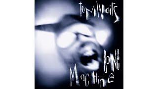 "Tom Waits - ""Jesus Gonna Be Here"""