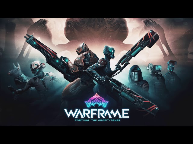 Warframe OST - The Profit Taker (Fortuna Part 2)  -  Somachord  - Cold Wave