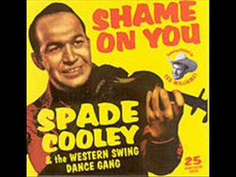 SHAME ON YOU by Spade Cooley & His Orchestra