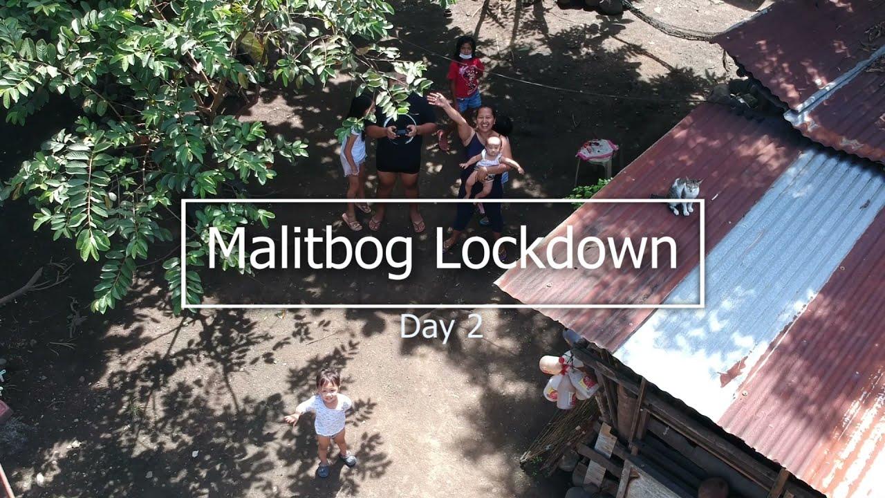 MALITBOG Poblacion Lockdown Day 2
