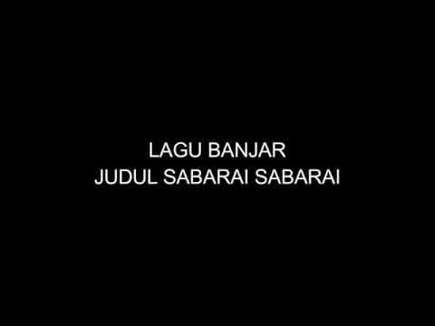lagu banjar sabarai sabarai lirik