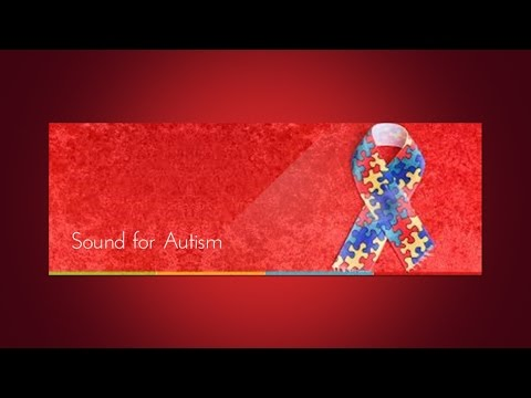 Sound for Autism: Charity Healing Concert Benefitting Autism