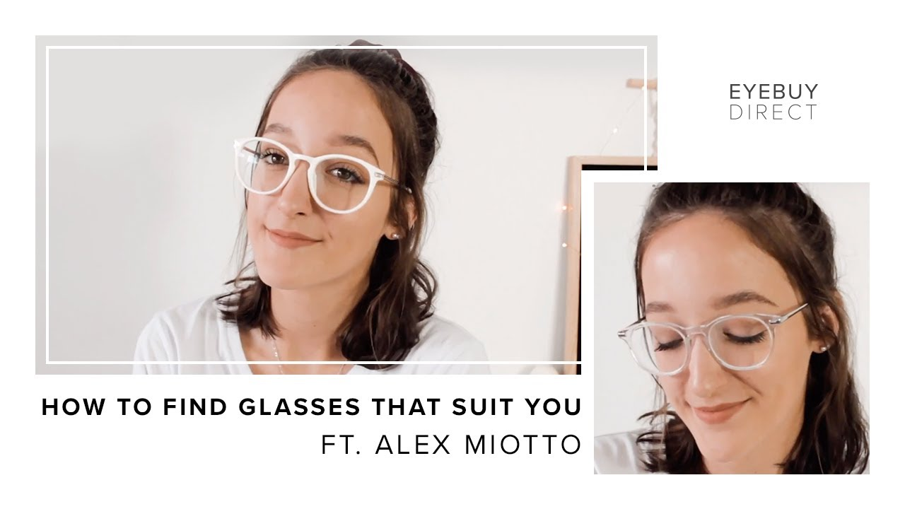 8c696356bf How To Find Glasses That Suit You