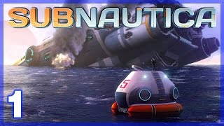Subnautica #1 - UNDER THE SEA! - Subnautica Gameplay