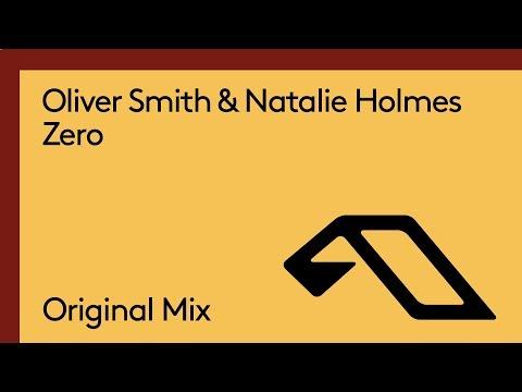 Oliver Smith & Natalie Holmes - Zero