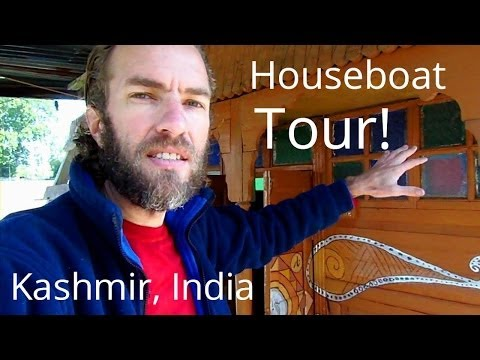India Travel: Tour of a cool houseboat in Srinigar, Kashmir for $10 a night
