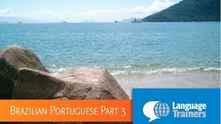 Introduction to Brazilian Portuguese Part 3 (Portuguese Language)