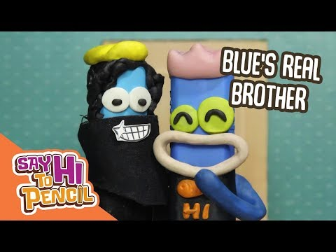 [Say Hi To Pencil] - Blue's real brother