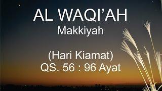 Surah Al Waqiah - Mishary Rashed Alafasy (Terjemahan Indonesia)