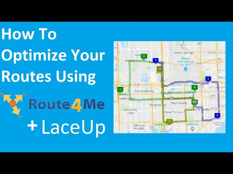 """Route Optimization """"How-To"""" Using LaceUp's DSD Software & Route4Me 