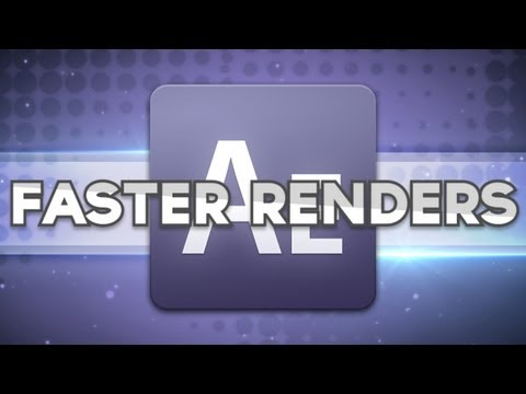 After Effects - Improve Render Speeds [Multiprocessing]