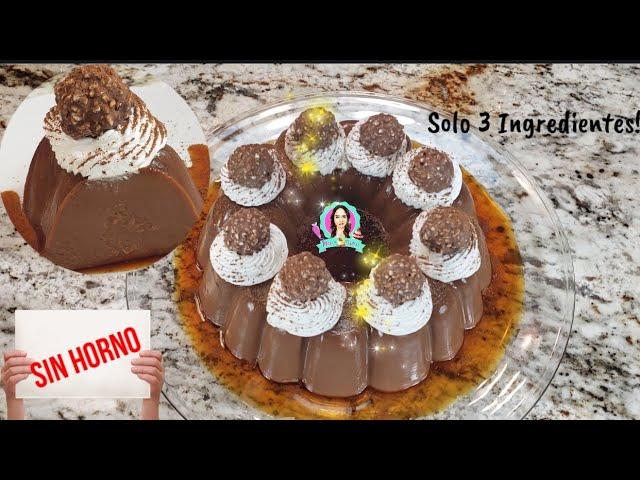 Flan de Chocolate SIN HORNO‼con SOLO 3 INGREDIENTES  postre para Día del Amor y Amistad ❤