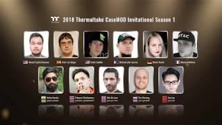 2018 Thermaltake Case MOD Invitational Season 1 – Starting Now!