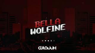 Wolfine - Bella (Remix Oficial), Prod Dj Lauuh.