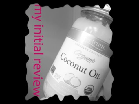 (14) My Initial Review Organic Coconut Oil