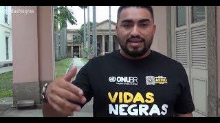 #VidasNegras: Só encarando os fatos e discutindo o racismo é que podemos enfrentá-lo