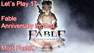 Let´s Play #017 Fable Anniversary Test PC ] DEUTSCH HD ]