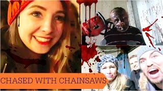 CHASED WITH CHAINSAWS