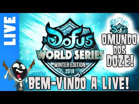 [Dofus Live] DOFUS World Series Winter Edition - 3º dia   Rodada 6  Rodada 7  Rodada8!
