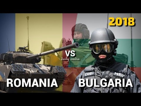 Romania vs Bulgaria - Military Power Comparison 2018