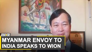 WION Dispatch: WION exclusive conversation with Myanmar Envoy to India | World News | WION News