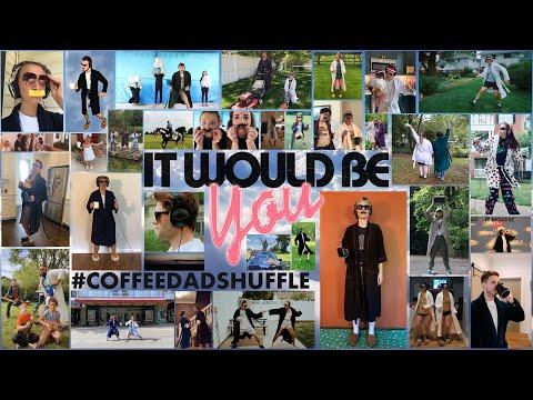 Ben Rector - It Would Be You (#CoffeeDadShuffle Fan Video)