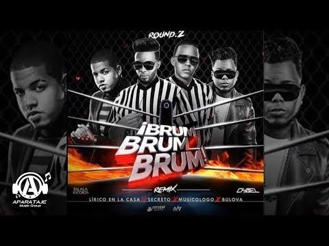 Bulova Feat Lirico En La Casa, Secreto, Musicologo - Brum Brum Brum (Official Remix)