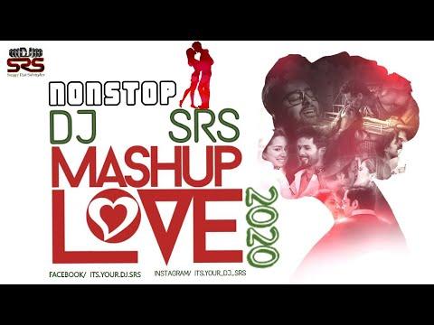 #-nonstop-latest-romantic-love-mix- -best-of-bollywood-super-#10-remix-mashup- -#dj-#srs-2020